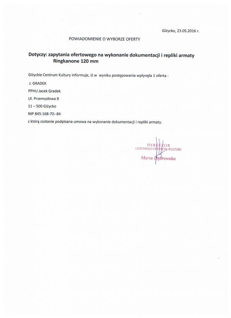 Powiadomienie o wyborze oferty na wykonanie dokumentacji i repliki armaty